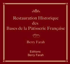 Restauration Historique des Bases de la Pâtisserie Française